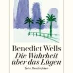 Pressebild_Die-Wahrheit-ueber-das-LuegenDiogenes-Verlag_300dpi