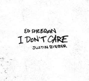 Justin Bieber und Ed Sheeran bringen neue Single I don't care heraus