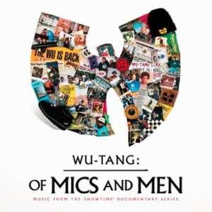 "Die Miniserie ""Wu-Tang Clan - Of Mics and Men"" geht auf dem Amerikanischen TV-Sender Showtime an den Start."
