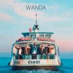 """Wanda haben die Single """"Ciao Baby"""" geteilt. Das neue Album """"Ciao"""" erscheint am 6. September."""