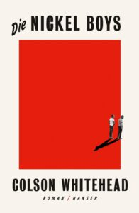"""Colson Whitehead """"Die Nickel Boys"""" Platz 12 in unserem Jahresrückblick der besten Bücher 2019"""