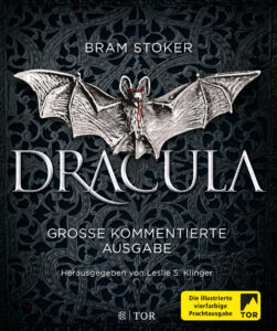 Bram StokersDracula – Große kommentierte Ausgabe